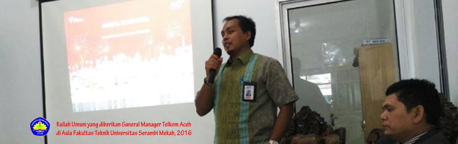 Kuliah Umum General Manager Telkom Aceh